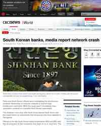 South Korean banks media report network crash: CBC.ca